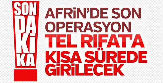 Cumhurbaşkanı Erdoğan'dan Tel Rıfat'a operasyon sinyali