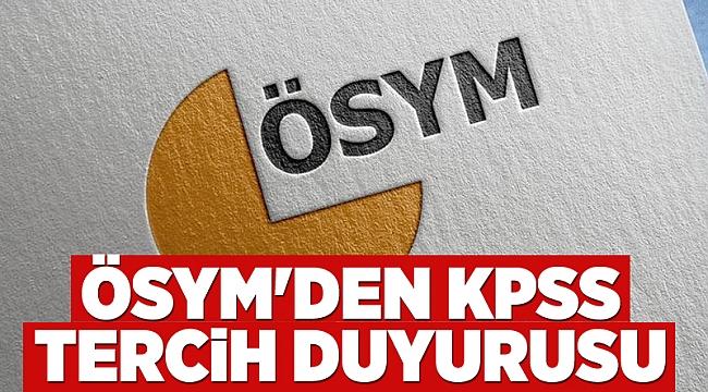 ÖSYM'den KPSS tercih duyurusu
