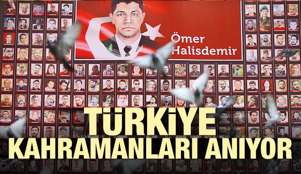 Türkiye kahramanları anıyor