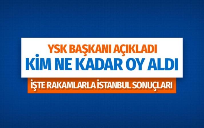YSK İstanbul seçim sonucunu açıkladı