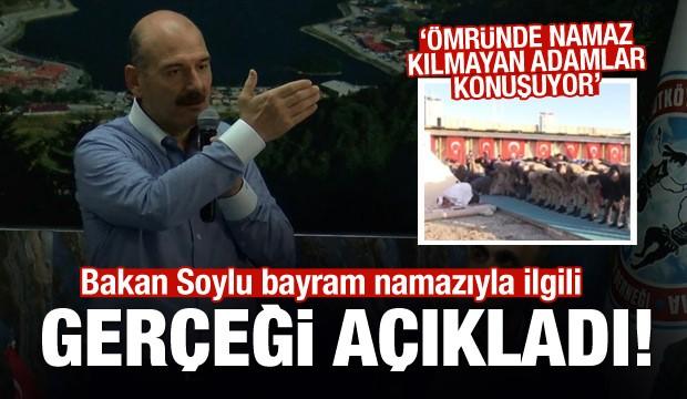 İçişleri Bakanı Süleyman Soylu: Ömründe namaz kılmayan adamlar konuşuyor