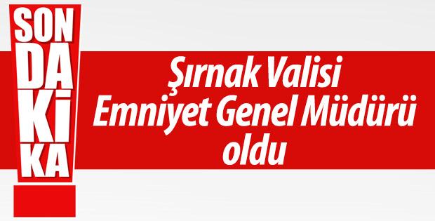 Şırnak Valisi Mehmet Aktaş Emniyet Genel Müdürü oldu.