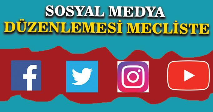 Sosyal medya düzenlemesi TBMM'de: 48 saat süre tanınacak