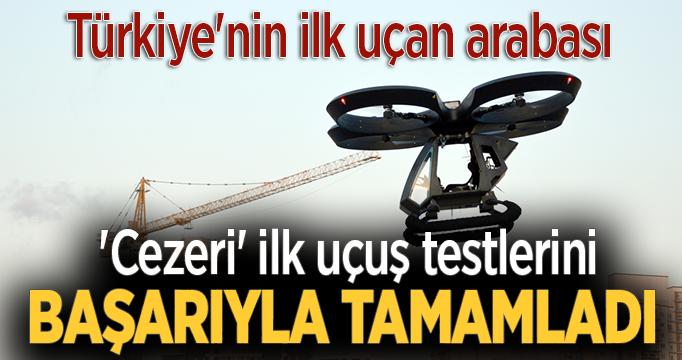 Türkiye'nin ilk uçan arabası, uçtu