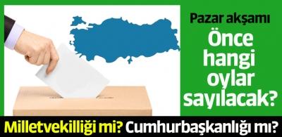 24 Haziran'da önce hangi oylar sayılacak