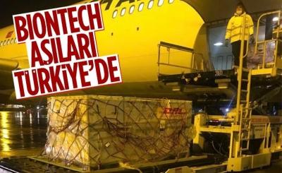 Biontech aşıları Türkiye'ye geldi