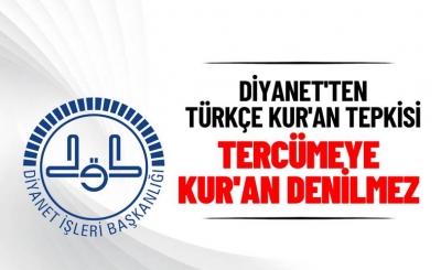 Diyanet'ten Kur'an'ın Türkçe okunmasına ilişkin açıklama: Kur'an hükmünde değildir