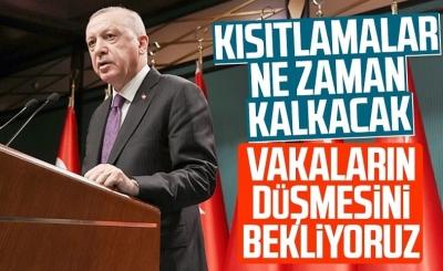 Erdoğan'dan esnaflara: Vaka sayısının düşüşüne göre hazırlık yapıyoruz