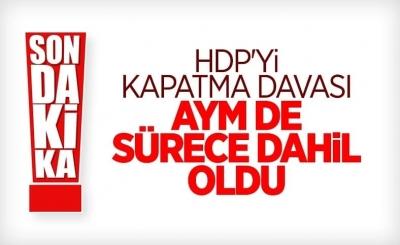 HDP'nin kapatılması davasında raportör görevlendirildi