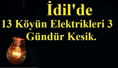 İdil'de 13 Köyün Elektrikleri 3 gündür Kesik Ne Zaman Bırakmayı Düşünüyorsunuz.