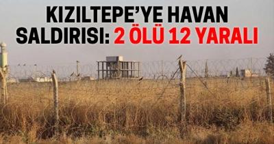 Kızıltepe'ye havan saldırısı: 2 ölü 12 yaralı