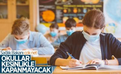 Sağlık Bakanı Fahrettin Koca: Okullar kesinlikle kapanmayacak