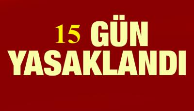 Şırnak'ta, 15 günlük toplantı ve gösteri yasağı