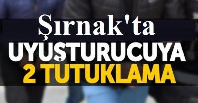 Şırnak'ta uyuşturucuya 2 tutuklama