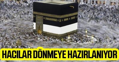 Türkiyeli Hacılar yurda dönmeye hazırlanıyor